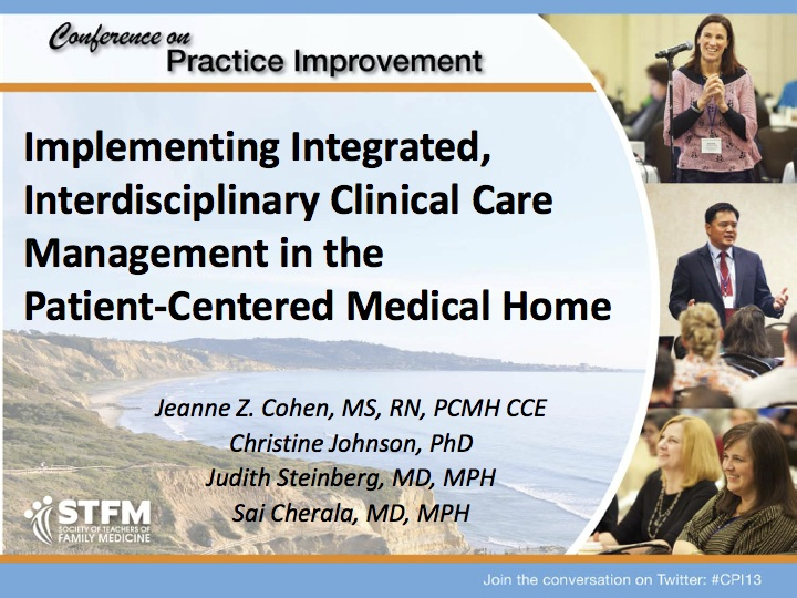 Implementing Integrated, Interdisciplinary Clinical Care Management in the Patient-Centered Medical Home