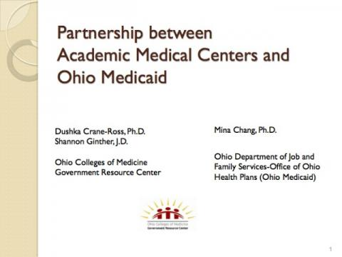 Partnership between Academic Medical Centers and Ohio Medicaid