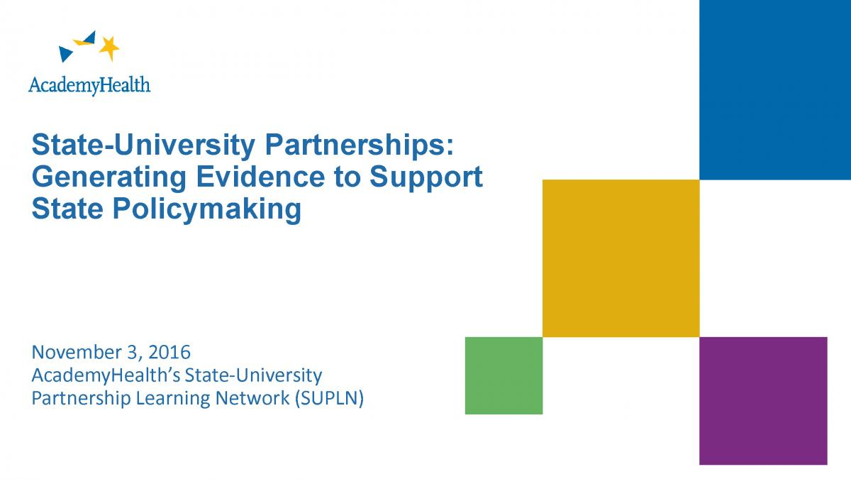 State-University Partnerships: Generating Evidence to Support State Policymaking