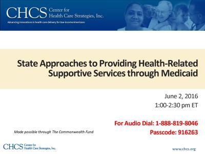 State Approaches to Providing Health-Related Supportive Services through Medicaid