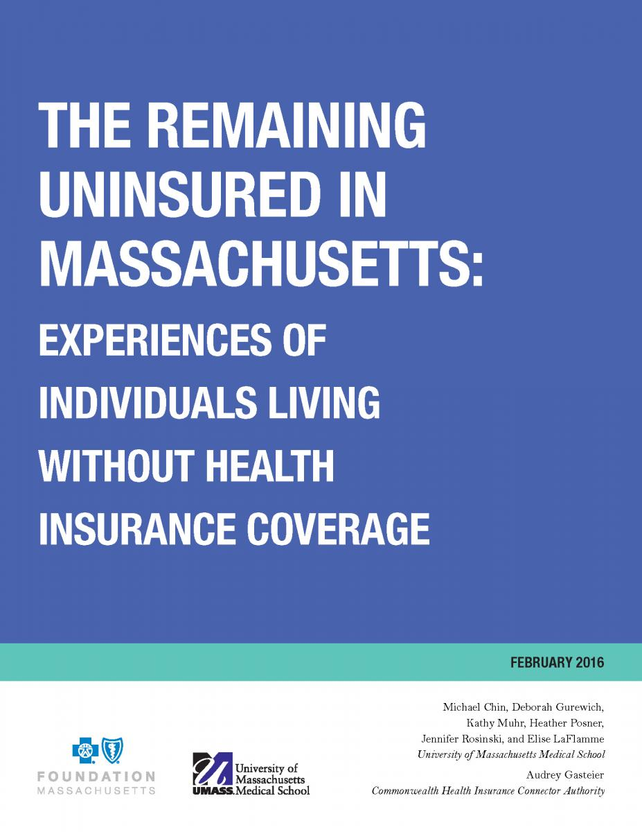 The Remaining Uninsured in Massachusetts